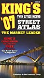 img - for King's '07 Twin Cities Metro Street Atlas: The Market Leader by Lawrence Group (2006-08-14) book / textbook / text book
