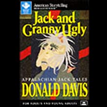 Jack and Granny Ugly (       ABRIDGED) by Donald Davis Narrated by Donald Davis