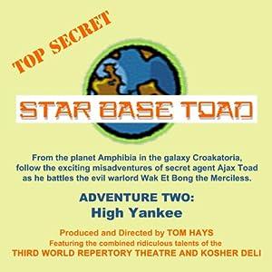 High Yankee: Star Base Toad, Adventure 2 | [Tom Hays, Michael Gaddis, John Adkins]