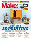 Make: Ultimate Guide to 3D Printing 2014