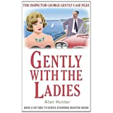 Gently with the Ladies (The Inspector George Gently Case Files)by Alan Hunter