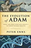 img - for The Evolution of Adam: What the Bible Does and Doesn't Say about Human Origins book / textbook / text book