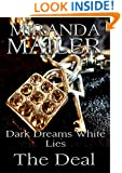 Dark Dreams White Lies #3: The Deal (Stafford Erotic Romance Trilogy)