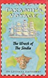 Takashi's Voyage: The Wreck of the Sindia