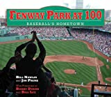 img - for Fenway Park at 100: Baseball's Hometown book / textbook / text book