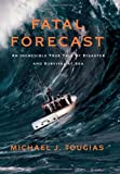 Fatal Forecast