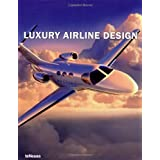 Luxury Airline Design (Luxury Books)