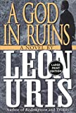 A God in Ruins (0060933046) by Uris, Leon