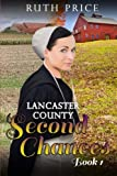 img - for Lancaster County Second Chances Book 1 book / textbook / text book