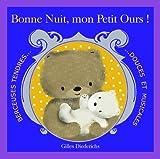 echange, troc Gilles Diederichs - Bonne Nuit, mon Petit Ours !