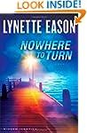 Nowhere to Turn: A Novel
