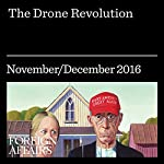 The Drone Revolution | Lawrence D. Freedman