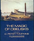 The Magic of Obelisks (0060148993) by Tompkins, Peter