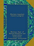 img - for Montana rangeland resource program book / textbook / text book