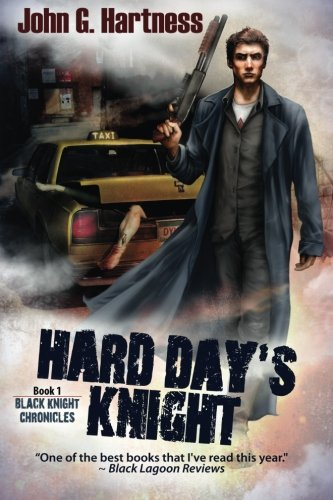 Hard Day's Knight: The Black Knight Chronicles (Volume 1)