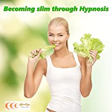 Becoming slim through hypnosis (       UNABRIDGED) by Michael Bauer Narrated by Carina Bauer