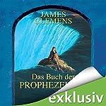 Das Buch der Prophezeiung (The Banned 4) | James Clemens