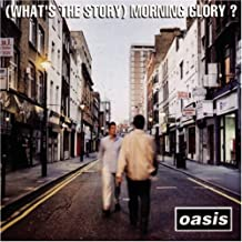 Oasis - Morning Glory?