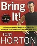 Bring It!: The Revolutionary Fitness...