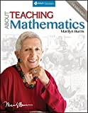 img - for About Teaching Mathematics: A K-8 Resource, Fourth Edition book / textbook / text book