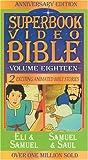 Samuel / Samuel & Saul (Superbook Video Bible #18) [VHS]