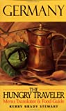 img - for The Hungry Traveler Germany (Hungry Travler) by Kerry Brady Stewart (1997-05-15) book / textbook / text book