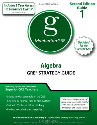 Algebra GRE Strategy Guide, 2nd Edition (Manhattan GRE Strategy Guides)