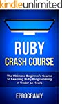 Ruby: Crash Course - The Ultimate Beg...