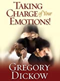 img - for Taking Charge Of Your Emotions book / textbook / text book