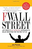 img - for F Wall Street: Joe Ponzio's No-Nonsense Approach to Value Investing for the Rest of Us by Ponzio, Joe (2009) Paperback book / textbook / text book