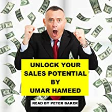 Unlock Your Sales Potential by Unleashing Your Crazy Sexy Brain Audiobook by Umar Hameed Narrated by Peter Baker