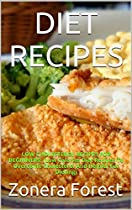 Diet Recipes: Low Cholesterol Recipes For Beginners: (low Calories Diet Recipes To Overcome Cholesterol And Helpful For Dieting) (low Cholesterol Low Fat Diet Recipes)
