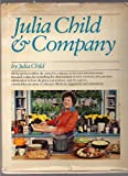 Julia Child & Company (0394502000) by Julia Child