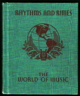 Rhythms and Rimes: The World of Music, Leavitt, Rebmann & Baker Glenn