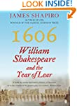 1606: William Shakespeare and the Yea...