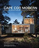 img - for Cape Cod Modern: Midcentury Architecture and Community on the Outer Cape book / textbook / text book