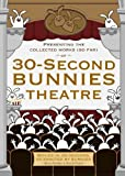 Cover art for  30-Second Bunnies Theatre Collectible DVD presented by Starz and Angry Alien Productions