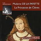 La Princesse de Clèves | Livre audio Auteur(s) : Madame de La Fayette Narrateur(s) : Adeline d'Hermy
