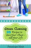 Going Green: 25 Recipes to Save Your House - And Your Life