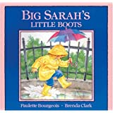By Paulette Bourgeois - Big Sarah's Little Boots