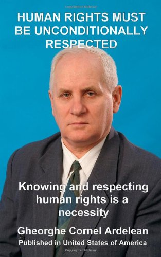 Human rights must be unconditionally respected: Knowing and respecting human rights us a necessity
