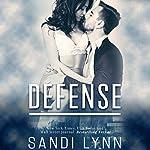 Defense | Sandi Lynn