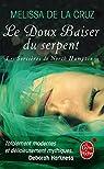 Les sorcières de North Hampton, tome 2 : Le doux baiser du serpent  par Melissa de La Cruz