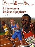 A la découverte des Jeux Olympiques