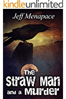 The Straw Man and a Murder - A Horror Thriller