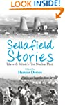 Sellafield Stories: Life In Britain's...