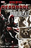 Dark Reign: Deadpool / Thunderbolts (0785140905) by Diggle, Andy