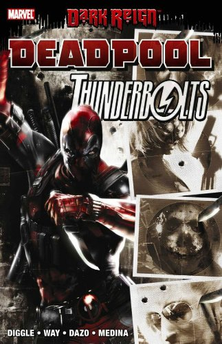 Dark Reign: Deadpool / Thunderbolts