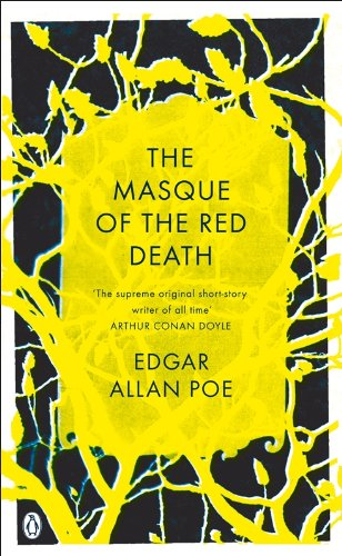The Masque of the Red Death: And Other Stories (Penguin Gothic Classics)
