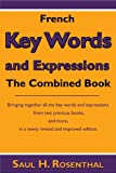 French Key Words and Expressions, The Combined Book (English Edition)